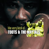 The Very Best of Toots &amp; the Maytals